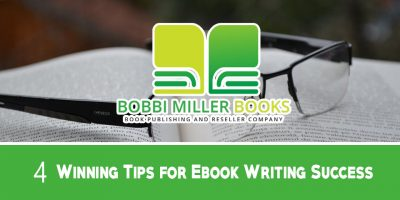 4 Winning Tips for Ebook Writing Success